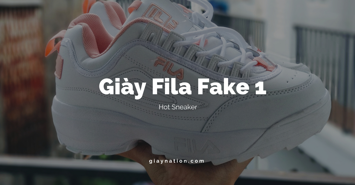 Giày fila trắng fake