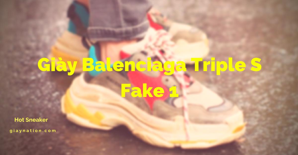 Giày balenciaga triple s fake